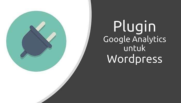 Plugin Google Analytics untuk Wordpress